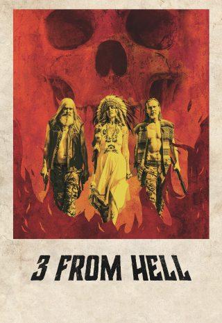 دانلود فیلم ۳ from Hell 2019